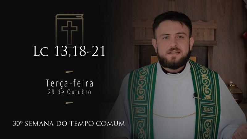 [Homilia Diária] Terça-feira 29/10/2019 - 30ª Semana do Tempo Comum