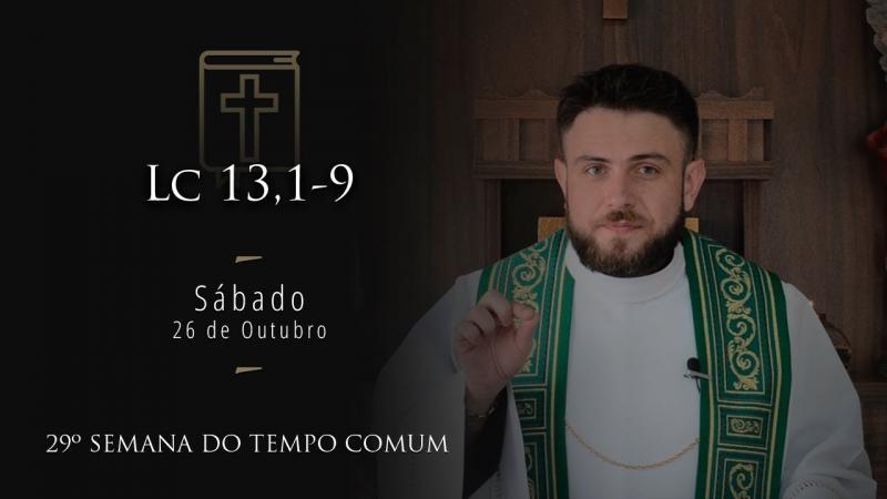 [Homilia Diária] Sábado 28/10/2019 - 29ª Semana do Tempo Comum